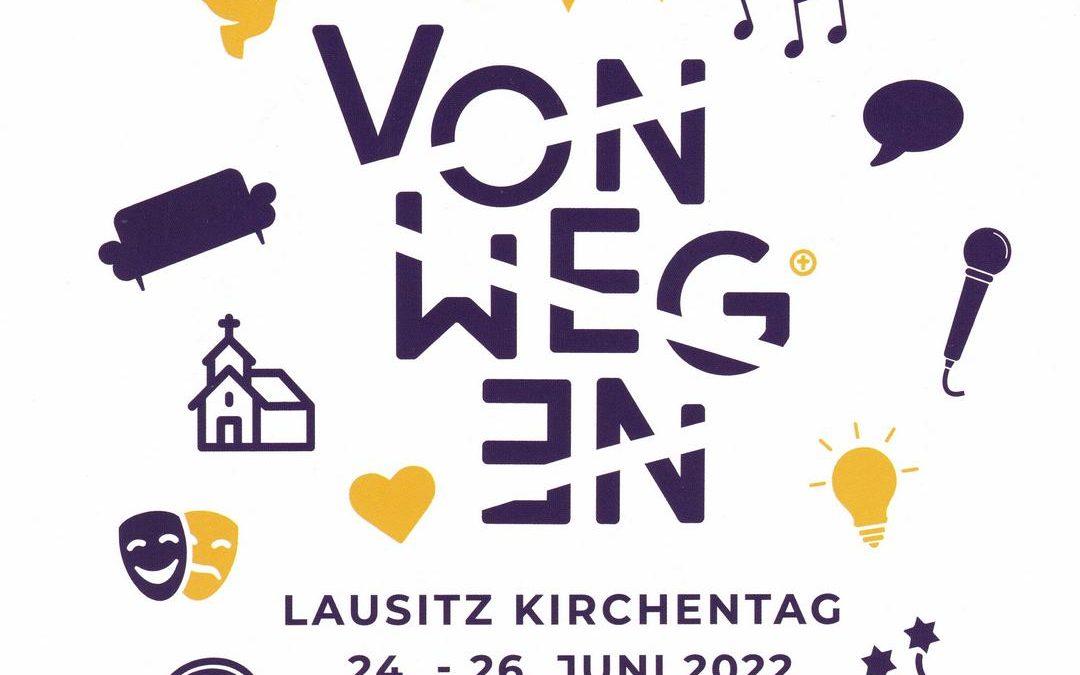 Lausitzer Kirchentag 24. – 26 Juni 2022 in Görlitz